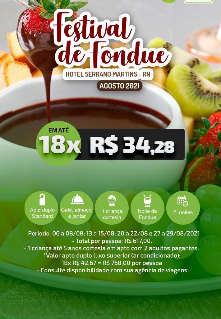 FESTIVAL DE FONDUE - HOTEL SERRANO MARTINS/RN