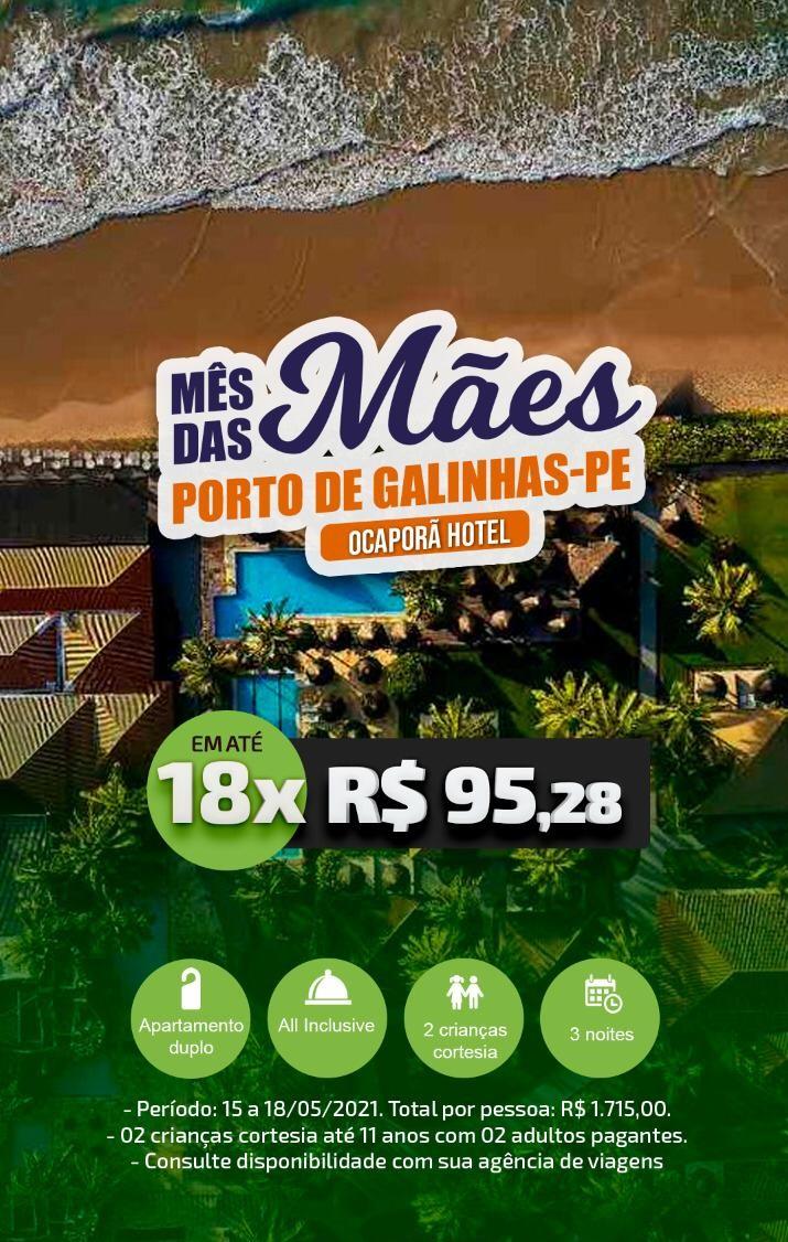 MÊS DAS MÃES - PORTO DE GALINHAS/PE